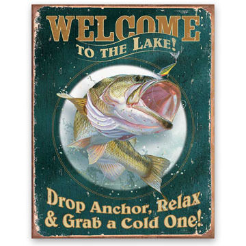Wild Wings Welcome to the Lake/ Drop Anchor Tin Sign