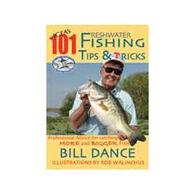 IGFA's 101 Freshwater Fishing Tips & Tricks By Bill Dance