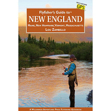 Flyfisher's Guide to New England by Lou Zambello