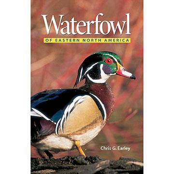Waterfowl of Eastern North America by Chris Earley