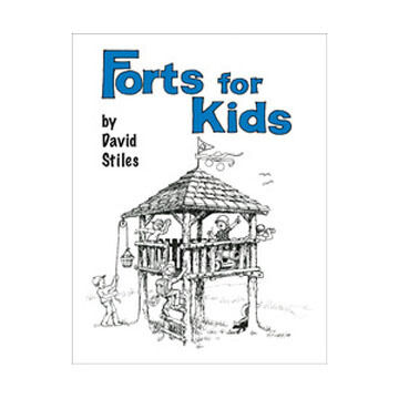 Forts for Kids by David Stiles
