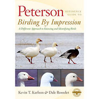 Peterson Reference Guides: Birding by Impression: A Different Approach to Knowing and Identifying Birds by Kevin Karlson & Dale Rosselet