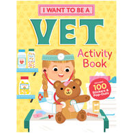 I Want to Be a Vet Activity Book by Editors of Storey Publishing