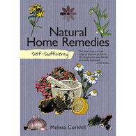 Self-Sufficiency: Natural Home Remedies by Melissa Corkhill