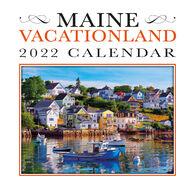 Maine Scene Maine Vacationland 2022 Wall Calendar