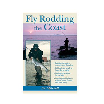 Fly Rodding The Coast By Ed Mitchell