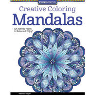 Creative Coloring Mandalas: Art Activity Pages to Relax and Enjoy! by Valentina Harper