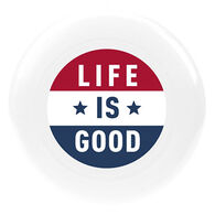 Life is Good Flag Disc