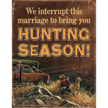 Wild Wings We Interrupt This Marriage Tin Sign