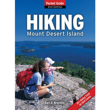 A Pocket Guide To Hiking On Mount Desert Island By Earl Brechlin