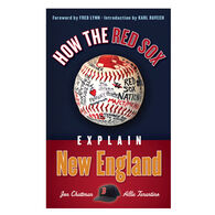 How The Red Sox Explain New England By Jon Chattman & Allie Tarantino