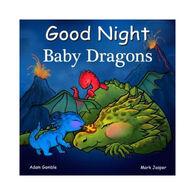 Good Night Baby Dragons Board Book by Adam Gamble & Mark Jasper