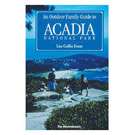 An Outdoor Family Guide to Acadia National Park by Lisa Gollin Evans