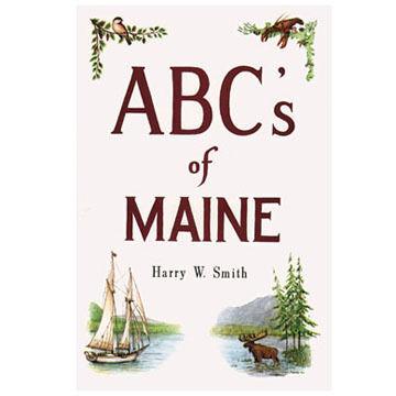 ABCs of Maine by Harry W. Smith