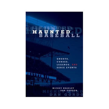 Haunted Baseball by Mickey Bradley & Dan Gordon