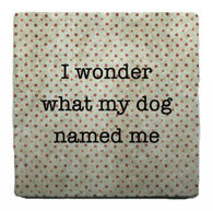 Paisley & Parsley Designs Dog Name Me Marble Tile Coaster