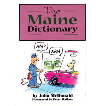 The Maine Dictionary by John McDonald