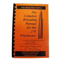 Loadbooks USA The Complete Reloading Manual For The .270 Winchester