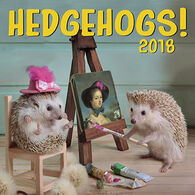 Hedgehogs 2018 Wall Calendar by Zebra Publishing