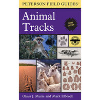 Peterson Field Guide to Animal Tracks 3RD Edition By Mark Elbroch & Olaus J. Murie