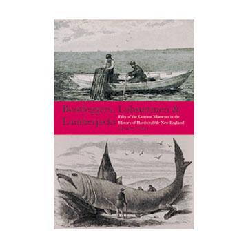 Bootleggers, Lobstermen, & Lumberjacks by Matthew P. Mayo