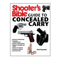 Shooter's Bible Guide to Concealed Carry By Brad Fitzpatrick