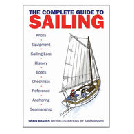 The Complete Guide to Sailing & Seamanship By Twain Braden