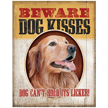 Wild Wings Beware Dog Kisses Tin Sign