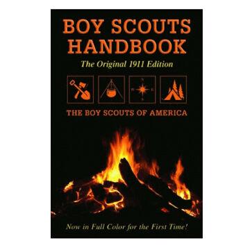 Boy Scouts Handbook: Original 1911 Edition by Boy Scouts Of America