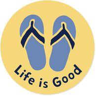 "Life is Good Flip Flops 4"" Circle Sticker"