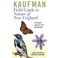Kaufman Field Guide to Nature of New England by Kenn Kaufman & Kimberly Kaufman