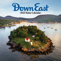 Maine Down East 2021 Wall Calendar by Editors of Down East