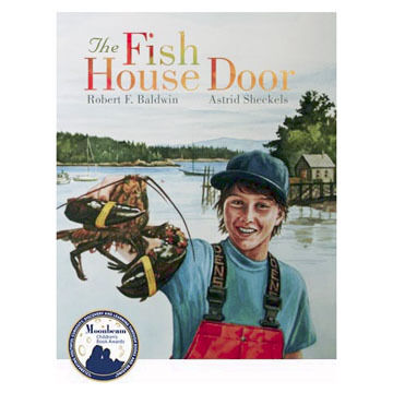 The Fish House Door by Robert F. Baldwin