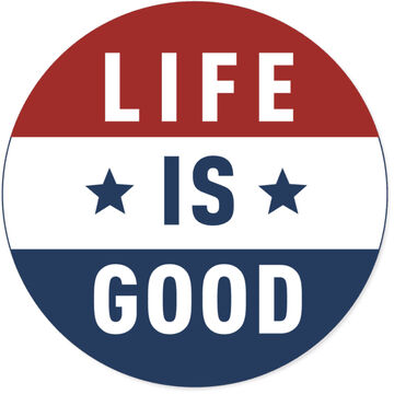 Life is Good Flag 4 Circle Sticker