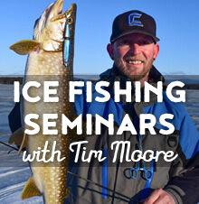 Ice Fishing Seminar Series with Tim Moore