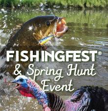 Fishingfest® & Spring Hunt Event 2020