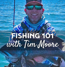 Fishing 101 with Tim Moore