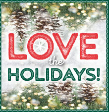 Love the Holidays 2019!