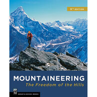 Mountaineering: The Freedom of the Hills, 9th Edition by The Mountaineers