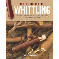Little Book of Whittling - Gift Edition by Chris Lubkemann