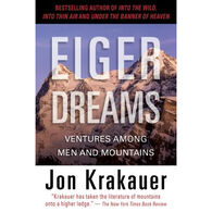 Eiger Dreams: Ventures Among Men And Mountains by Jon Krakauer