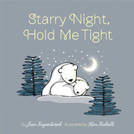 Starry Night, Hold Me Tight by Jean Sagendorph