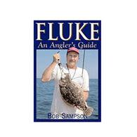 Fluke: An Angler's Guide By Bob Sampson