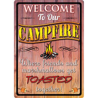 Rivers Edge Welcome To Our Campfire Embossed Tin Sign