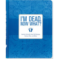 I'm Dead Now What? Planner by Peter Pauper Press