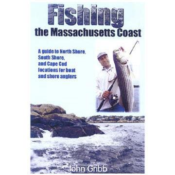 Fishing The Massachusetts Coast by John Gribb