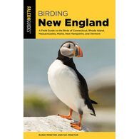 Birding New England: A Field Guide by Randi Minetor & Nic Minetor