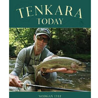 Tenkara Today by Morgan Lyle