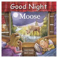 Good Night Moose Board Book by Adam Gamble & Mark Jasper