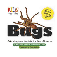Kids Meet the Bugs By Andra Serlin Abramson